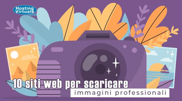 10 siti web per scaricare immagini professionali