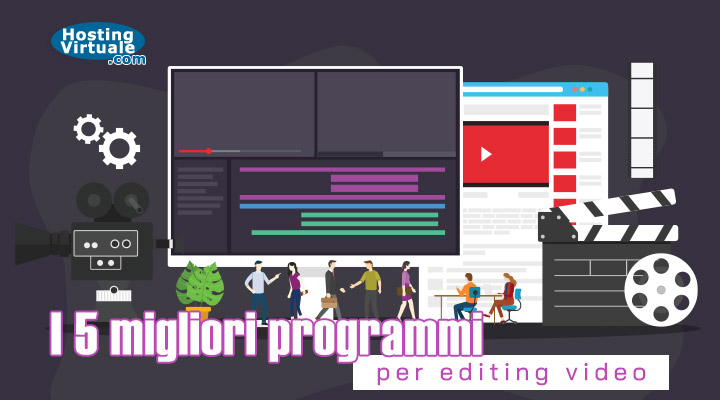I 5 migliori programmi per editing video