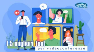 i 5 migliori tool per videoconferenze