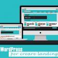 5 plugin WordPress per creare landing page