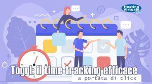 Toggl: il time tracking efficace a portata di click