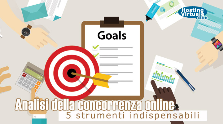 Analisi della concorrenza online: 5 strumenti indispensabili