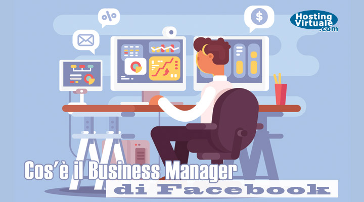 Cos'è il Business Manager di Facebook?