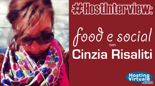 #HostInterview: food e social con Cinzia Risaliti