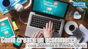 Come creare un ecommerce con Joomla e PrestaShop