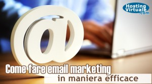 Come fare email marketing in maniera efficace