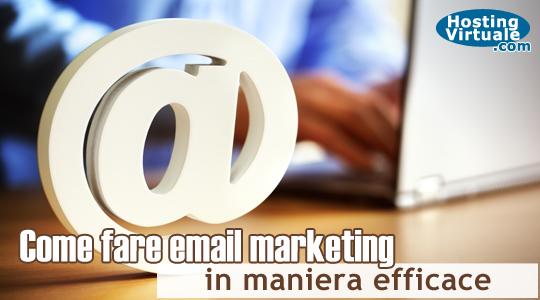 Come fare email marketing in maniera efficace