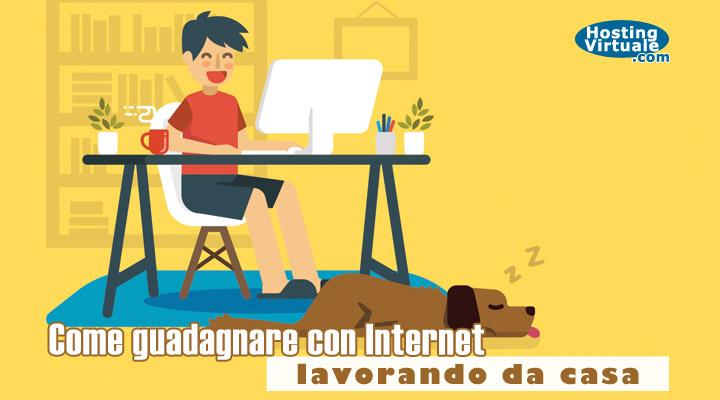 Come guadagnare con Internet lavorando da casa