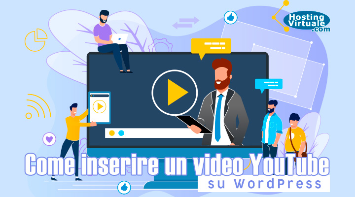 Come inserire un video YouTube su WordPress