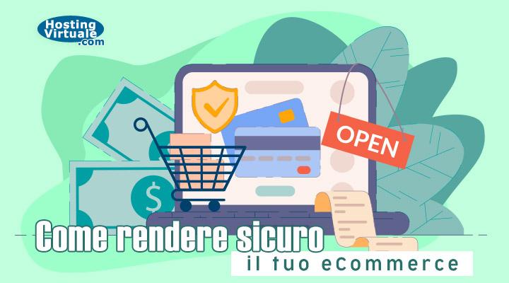Come rendere sicuro il tuo eCommerce