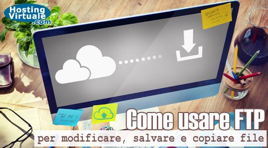 Come usare FTP per modificare, salvare e copiare file