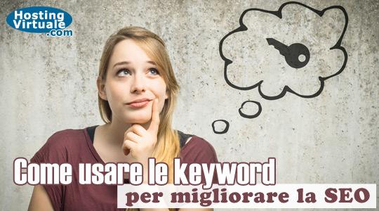 Come usare le keyword per migliorare la SEO