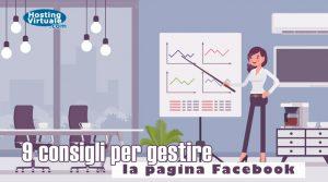 9 consigli per gestire la pagina Facebook