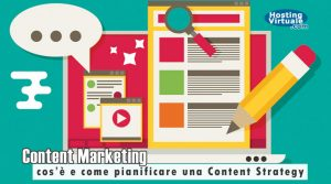 Content Marketing: cos'è e come pianificare una Content Strategy