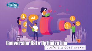 Conversion Rate Optimization: cos'è e a cosa serve