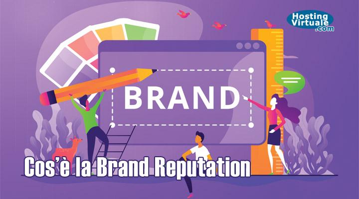 Cos'è la Brand Reputation?