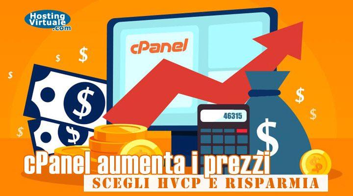 cPanel aumenta i prezzi, scegli HVCP e risparmia