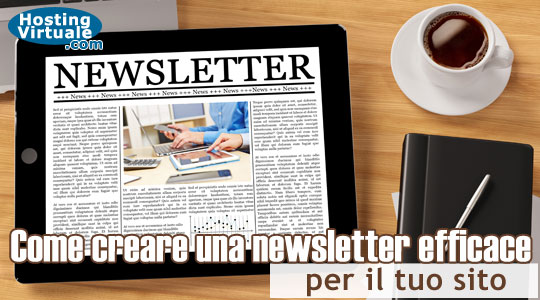 Come creare una newsletter efficace per il tuo sito