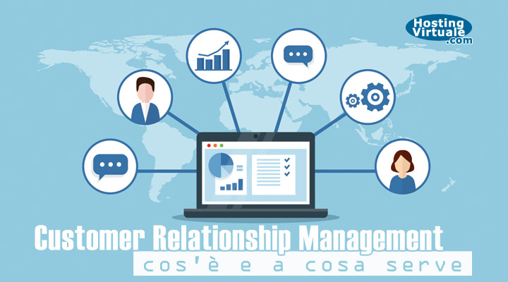 CRM: cos'è e a cosa serve