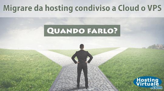 Migrare da hosting condiviso a Cloud o VPS: quando farlo?