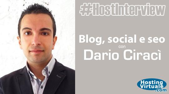 #HostInterview: blog, social e SEO con Dario Ciracì