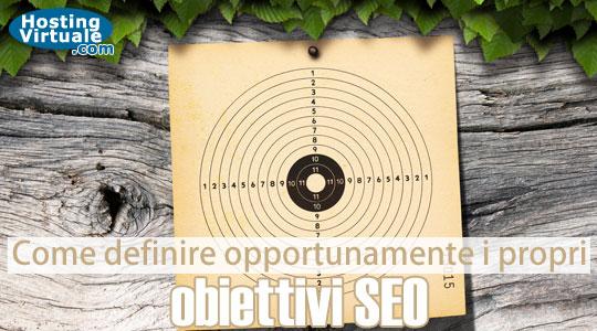 Come definire opportunamente i propri obiettivi SEO