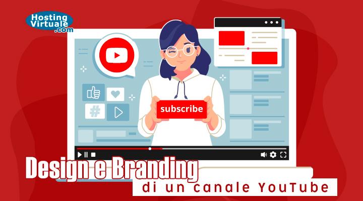 Design e Branding di un canale YouTube