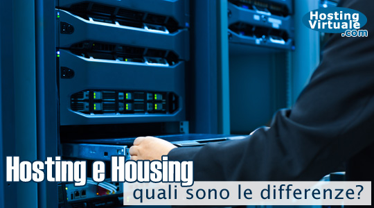 Differenza tra hosting e housing
