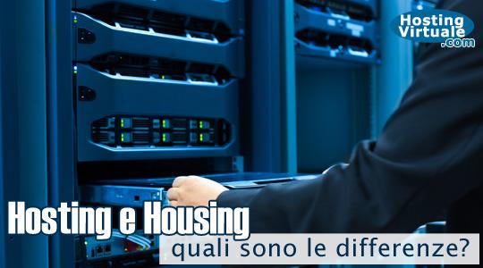 Differenza tra hosting e housing