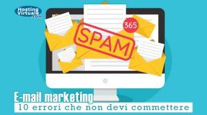 E-mail marketing: 10 errori che non devi commettere