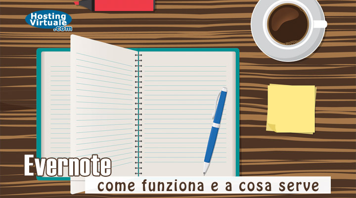 Evernote: come funziona e a cosa serve