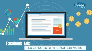 Facebook Ads: cosa sono e a cosa servono