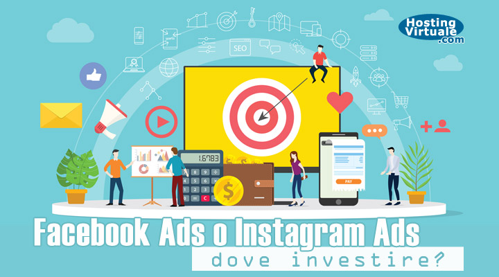 Facebook Ads o Instagram Ads: dove investire?