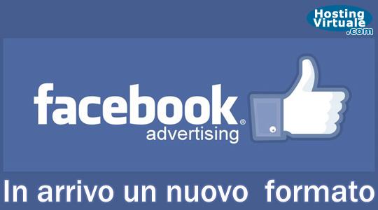 Facebook Ads: in arrivo un nuovo formato