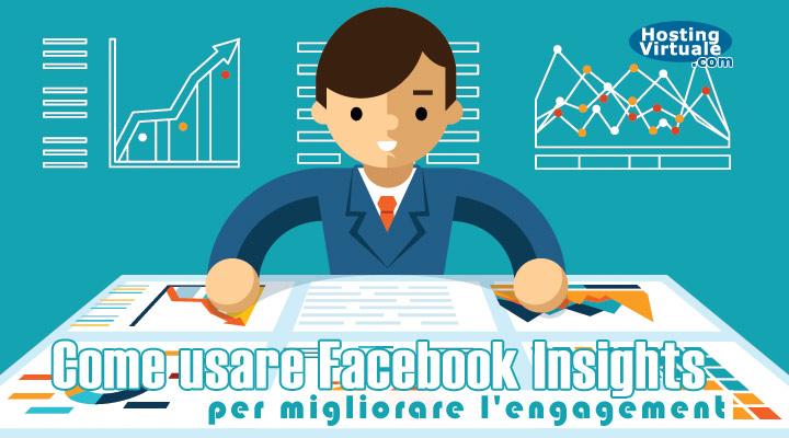 Come usare Facebook Insights per migliorare l'engagement