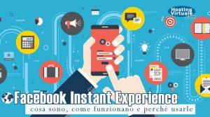 Facebook Instant Experience: cosa sono, come funzionano e perché usarle