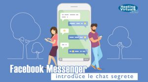 Facebook Messenger introduce le chat segrete