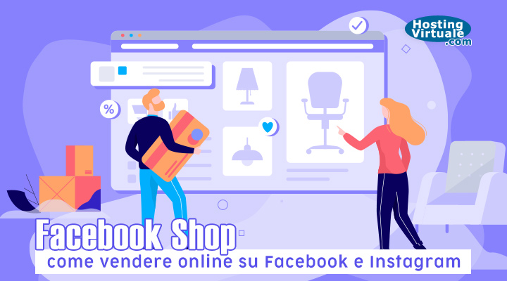 Facebook Shop: come vendere online su Facebook e Instagram
