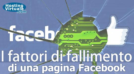 I fattori di fallimento di una pagina Facebook