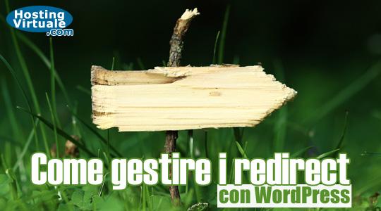 Come gestire i redirect con WordPress