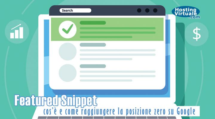 Featured Snippet: cos'è e come raggiungere la posizione zero su Google
