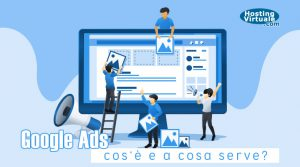google ads: cos'è e a cosa serve?