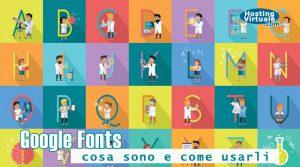 Google Fonts: cosa sono e come usarli