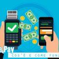 Google Pay: cos'è e come funziona
