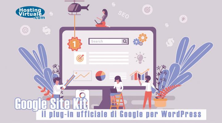 Google Site Kit: il plug-in ufficiale di Google per WordPress