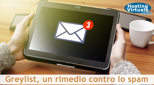 Greylist, un rimedio contro lo spam