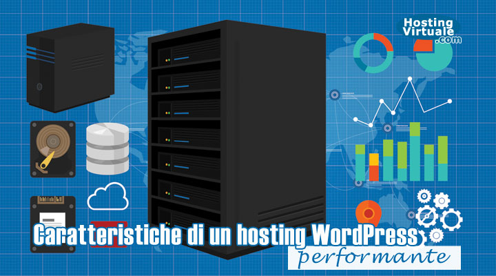 Caratteristiche di un hosting WordPress performante
