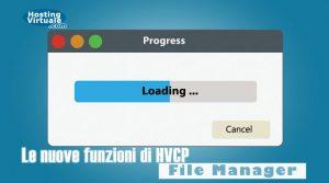 Le nuove funzioni di HVCP: File Manager