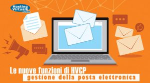 Le nuove funzioni di HVCP: gestione della posta elettronica