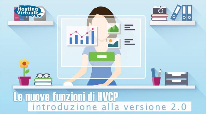 Le nuove funzioni di HVCP: introduzione alla versione 2.0